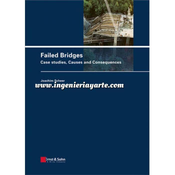 Imagen Puentes y pasarelas Failed bridges.case studies causes and consequences