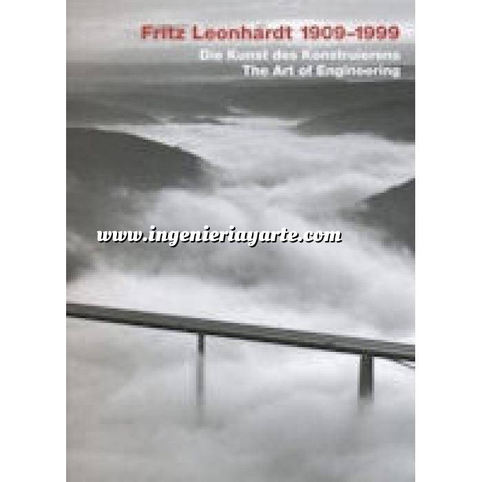 Imagen Puentes y pasarelas Fritz Leonhardt 1909-1999. the Art of engineering