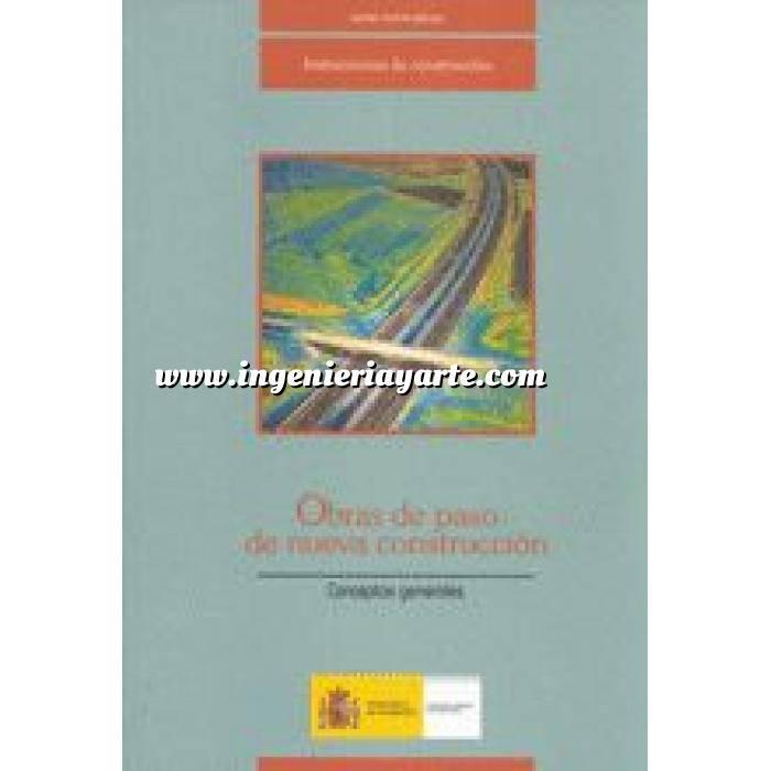 Imagen Puentes y pasarelas Obras de paso de nueva construcción, conceptos generales.