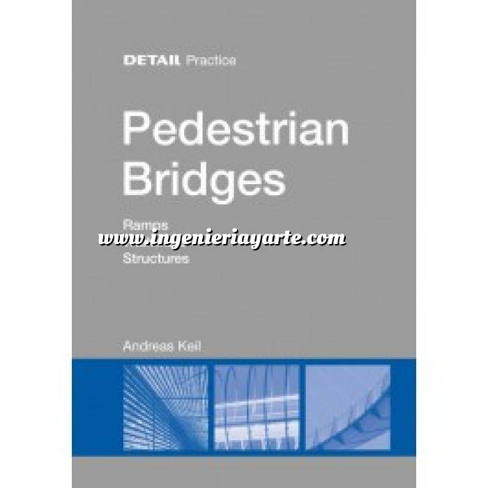 Imagen Puentes y pasarelas Pedestrian Bridges. Ramps,Walkways,Structures