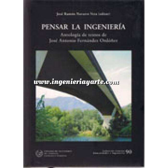 Imagen Puentes y pasarelas Pensar la ingeniería : antología de textos de José Antonio Fernández Ordóñez