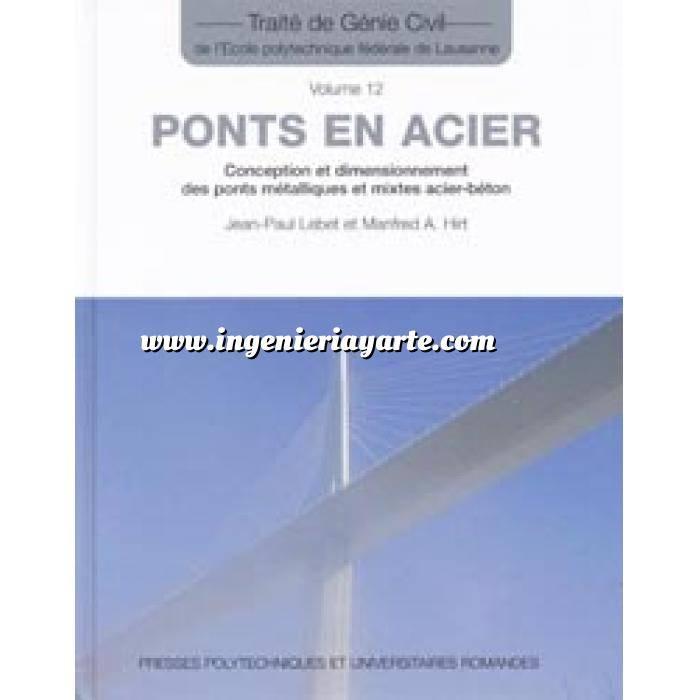 Imagen Puentes y pasarelas Ponts en acier. Conception et dimensionnement des ponts métalliques et mixtes acier-béton