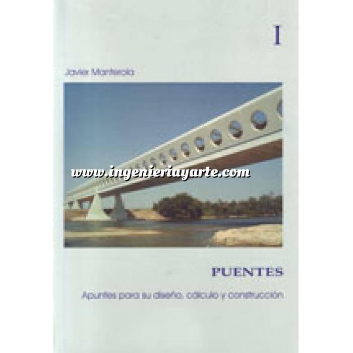 Imagen Puentes y pasarelas Puentes. Apuntes para su diseño,cálculo y construcción  2 VOL.