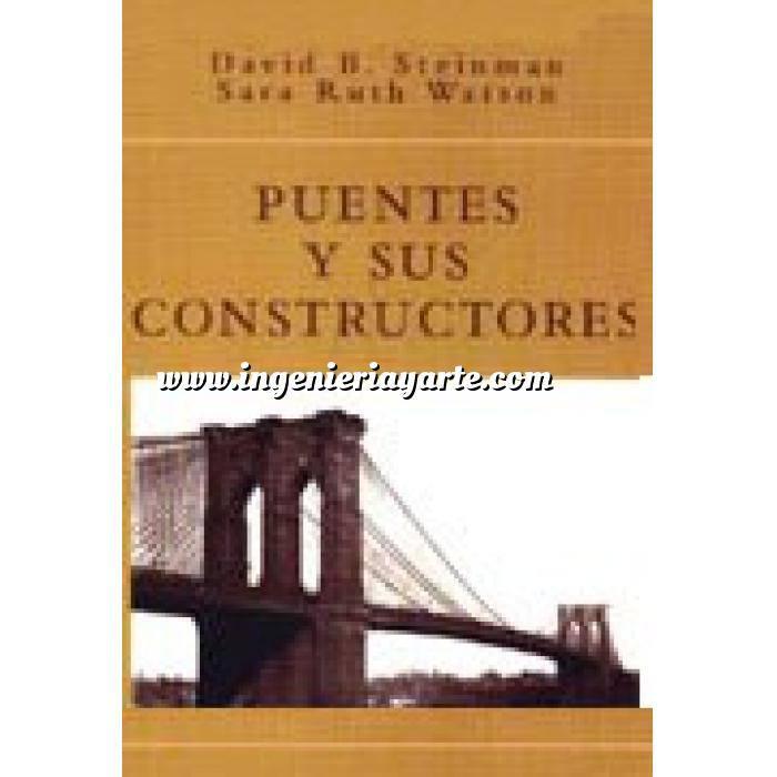 Imagen Puentes y pasarelas Puentes y sus constructores