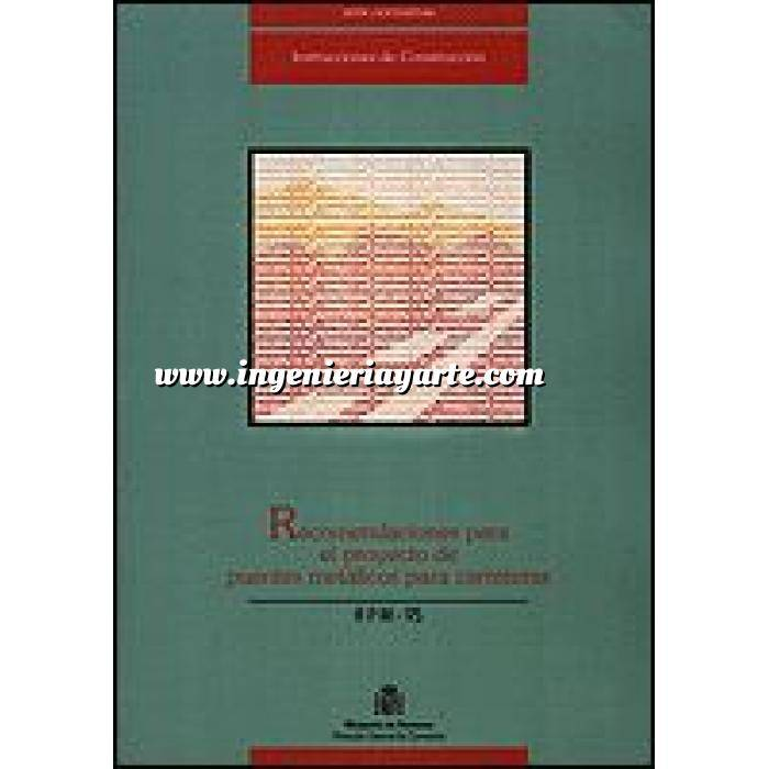 Imagen Puentes y pasarelas Recomendaciones para el proyecto de puentes metálicos en carreteras. RPM-95