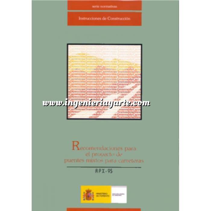 Imagen Puentes y pasarelas Recomendaciones para el proyecto de puentes mixtos para carreteras RPX-95