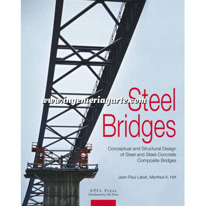 Imagen Puentes y pasarelas Steel Bridges.Design and Dimensioning of Steel and Steel-Concrete Composite Bridges