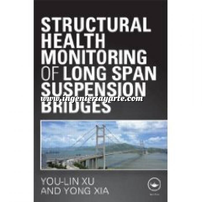 Imagen Puentes y pasarelas Structural health monitoring of long span suspension bridges