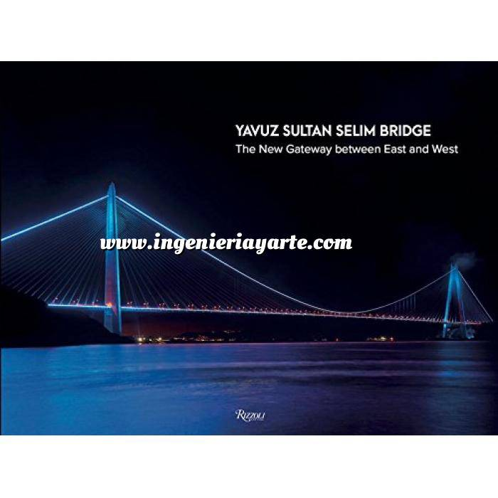 Imagen Puentes y pasarelas Yavuz Sultan Selim Bridge: The New Gateway Between East and West