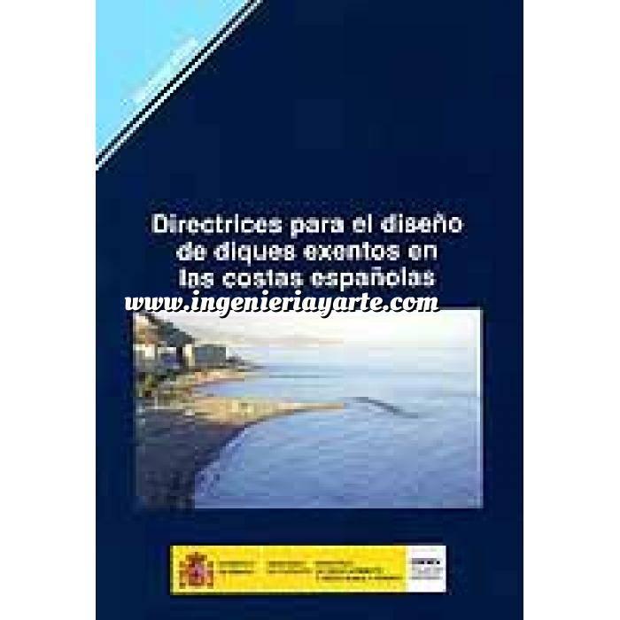 Imagen Puertos y costas Directrices para el diseño de diques exentos en las costas españolas