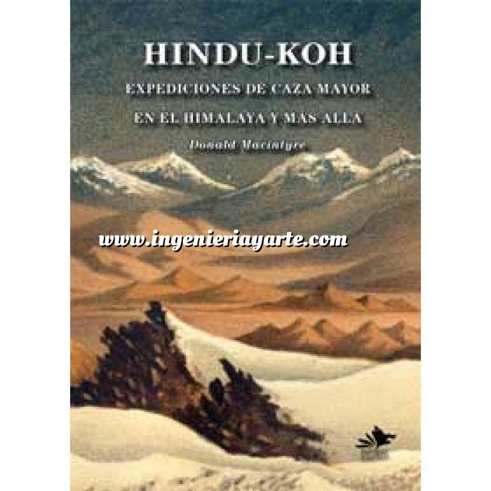 Imagen Relatos de caza Hindu-Koh. Expediciones de Caza Mayor en el Himalaya y Más Allá