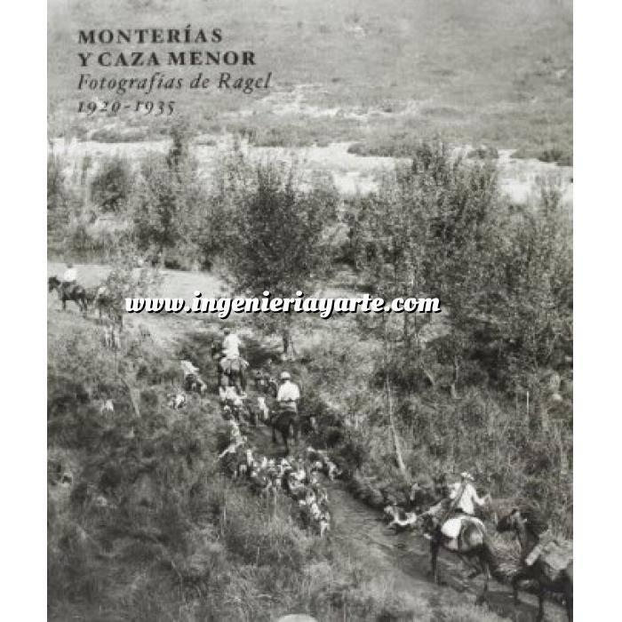 Imagen Relatos de caza Monterías y caza menor.Fotografías de Ragel, 1920-1925