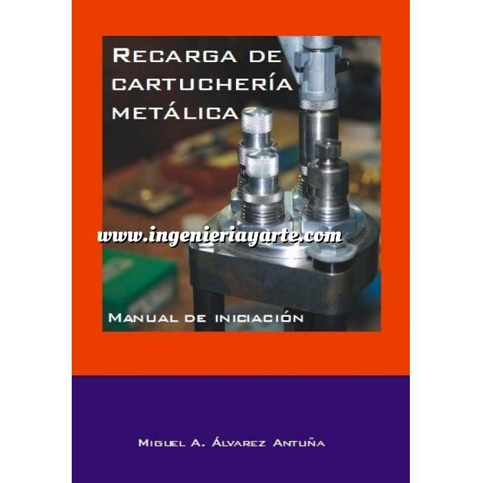 Imagen Relatos de caza Recarga de cartucheria metálica.Manual de iniciación