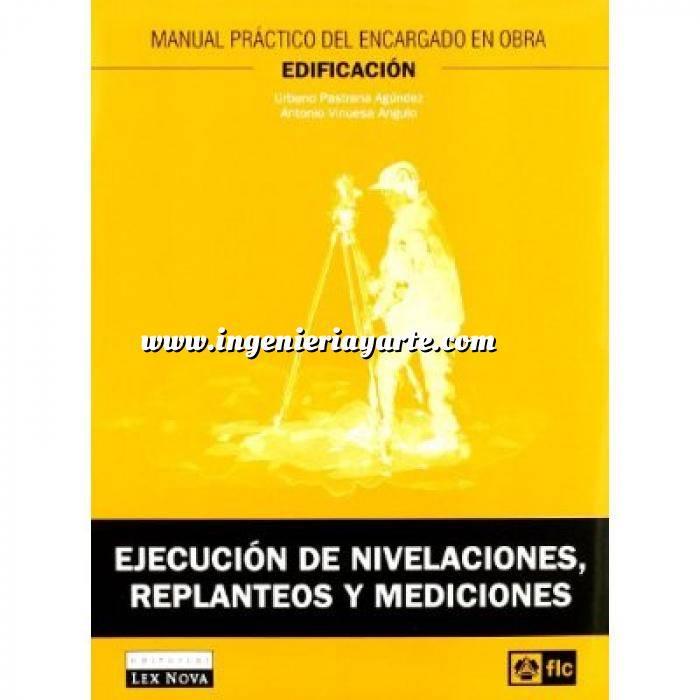 Imagen Replanteos y nivelaciones Manual práctico del encargado en obra. Ejecución de nivelaciones, replanteos y mediciones