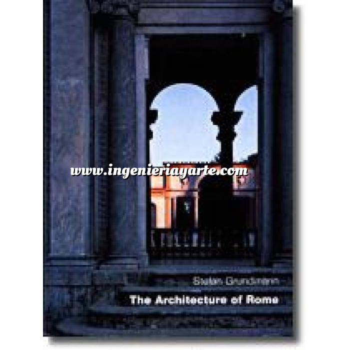 Imagen Romana The architecture of Rome : an architectural history in 400 individual presentations