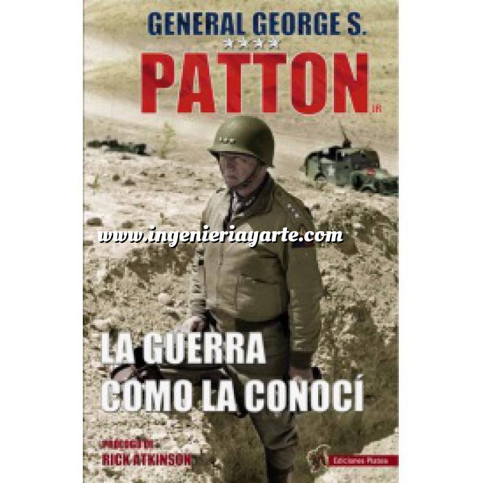 Imagen Segunda guerra mundial George S. Patton, la guerra como la conocí