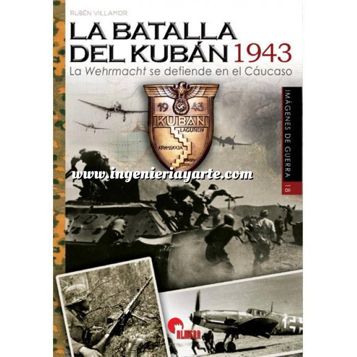 Imagen Segunda guerra mundial La batalla del Kubán 1943.La Wehrmacht se defiende en el Cáucaso