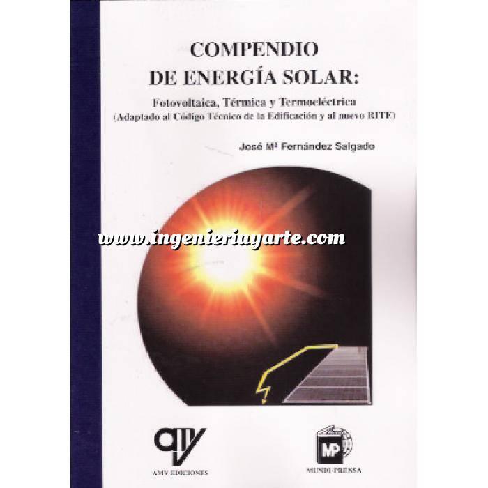 Imagen Solar fotovoltaica Compendio de energía solar: Fotovoltaica, Térmica y Termoeléctrica