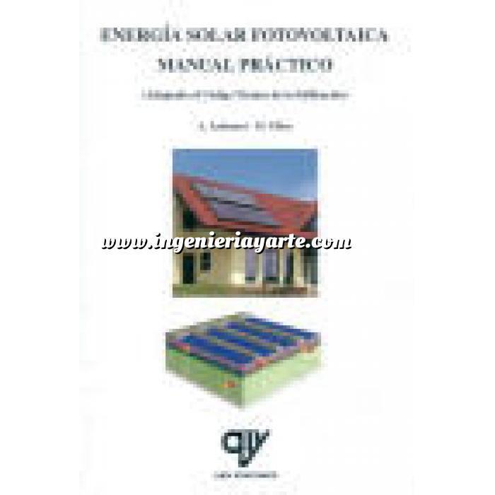Imagen Solar fotovoltaica Energía solar fotovoltaica.Manual práctico,adaptado al CTE