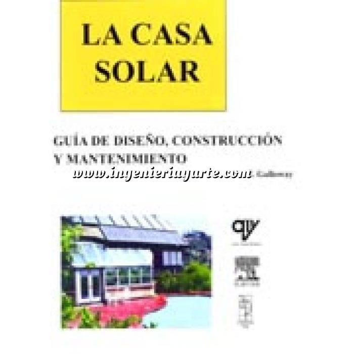Imagen Solar fotovoltaica La Casa Solar.Guía de diseño,construcción y mantenimiento.