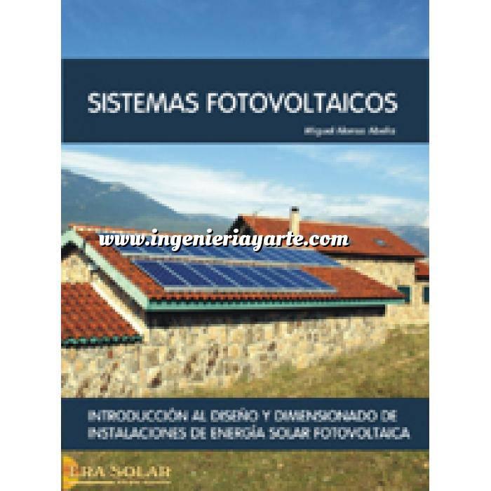 Imagen Solar fotovoltaica Sistemas fotovoltaicos. Introducción al diseño y dimensionado de instalaciones de energÍa solar fotovoltaica