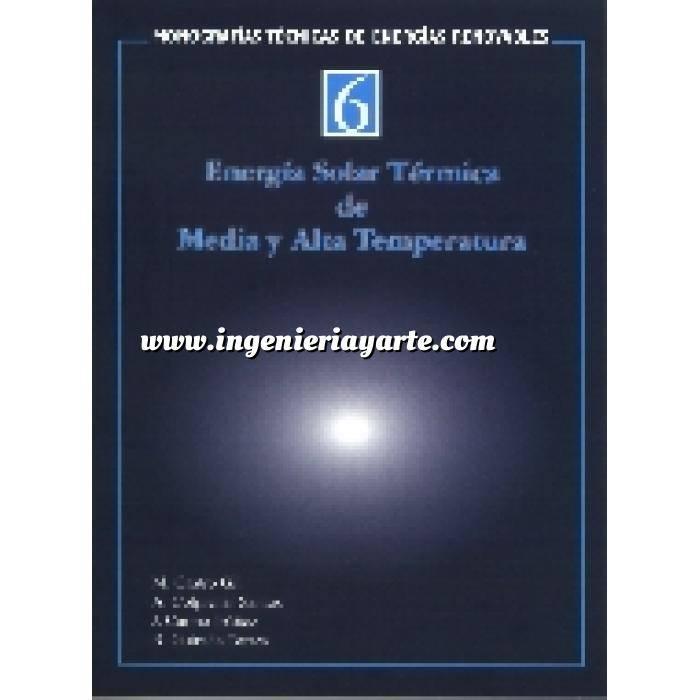 Imagen Solar térmica Monografias técnicas de energías renovables. Energía solar térmica de media y alta temperatura