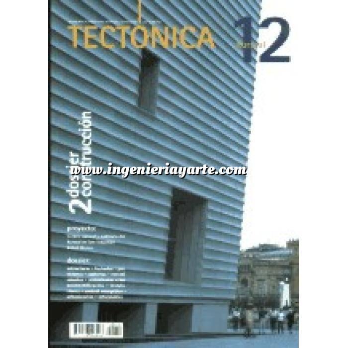 Imagen Tectónica Revista Tectónica Nº 12.  Kursaal. Dossier construcción 2