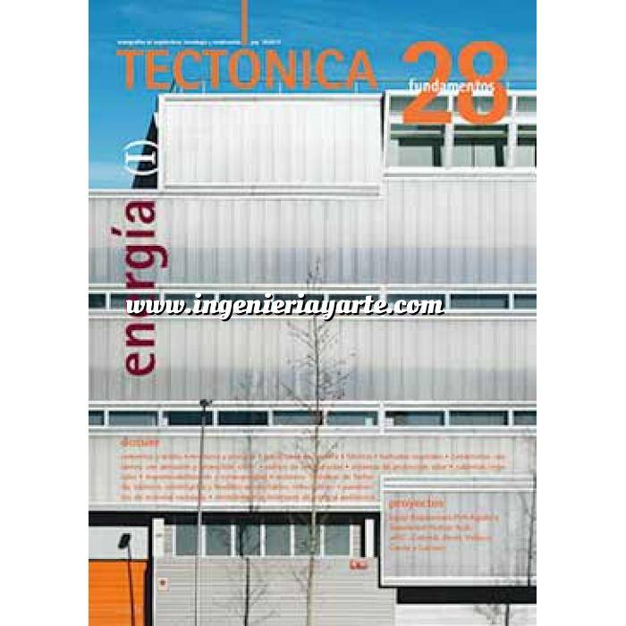 Imagen Tectónica Revista Tectónica Nº 28.  Energía ( I ). Fundamentos
