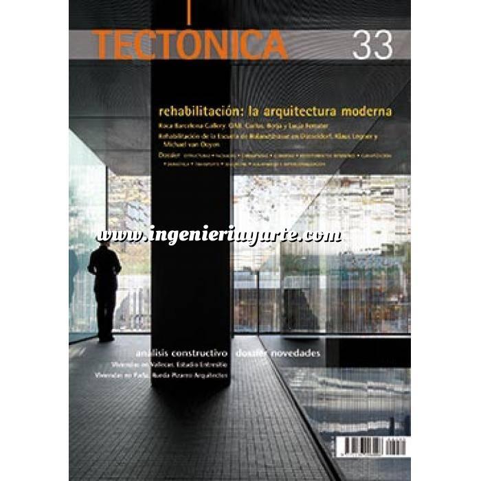 Imagen Tectónica Revista Tectónica Nº 33. Rehabilitación: La arquitectura moderna