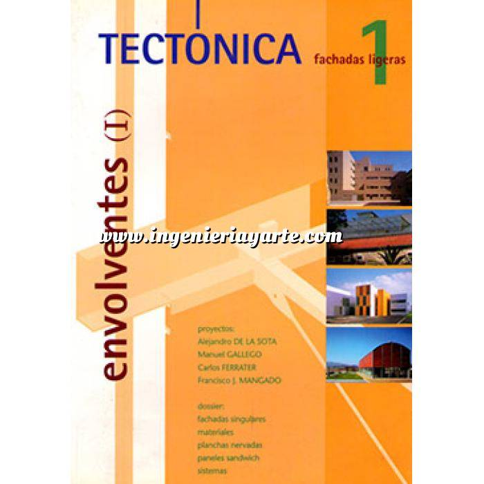 Imagen Tectónica Revista Tectonica Nº  01.  Envolventes I. Fachadas ligeras