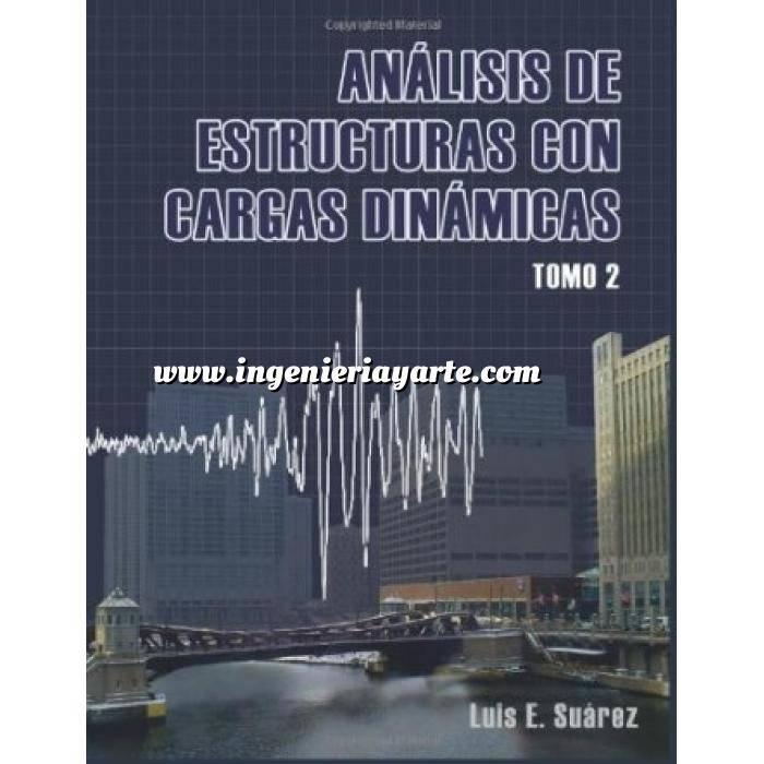 Imagen Teoría de estructuras Analisis de Estructuras con Cargas Dinamicas Tomo 02:Sistemas de multiples grados de libertad