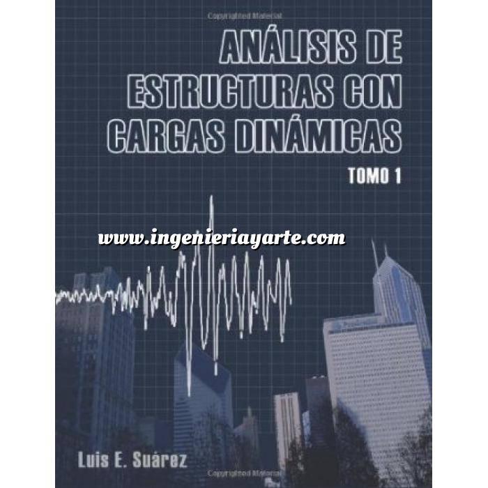 Imagen Teoría de estructuras Análisis de estructuras con cargas dinámicas:Tomo 01