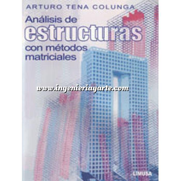 Imagen Teoría de estructuras Análisis de estructuras con metodos tradicionales