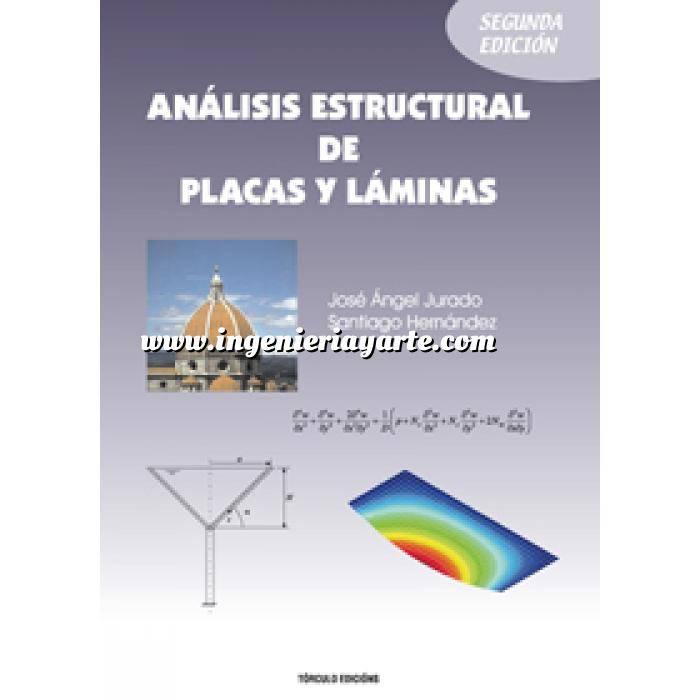 Imagen Teoría de estructuras Análisis estructural de placas y láminas.
