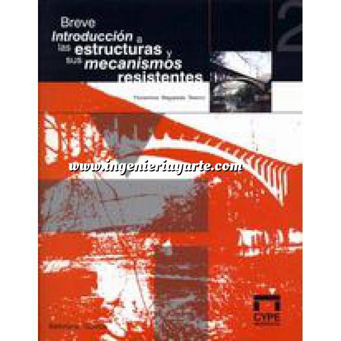 Imagen Teoría de estructuras Breve instrucción a las estructuras y sus mecanismos resistentes