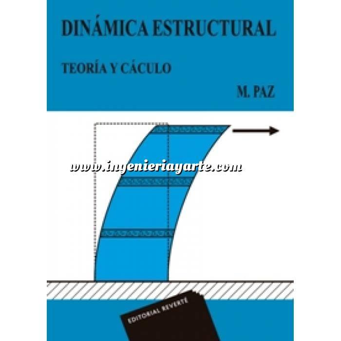 Imagen Teoría de estructuras Dinámica estructural.Teoria y Cálculo