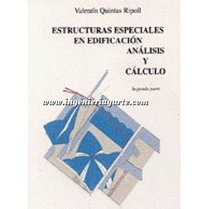 Imagen Teoría de estructuras Estructuras especiales en edificación.análisis y cálculo Tomo II