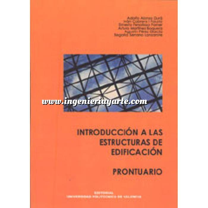 Imagen Teoría de estructuras Introducción a las estructuras de edificación. Prontuario