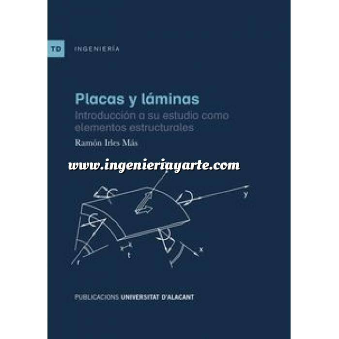 Imagen Teoría de estructuras Placas y láminas.Introducción a su estudio como elementos estructurales