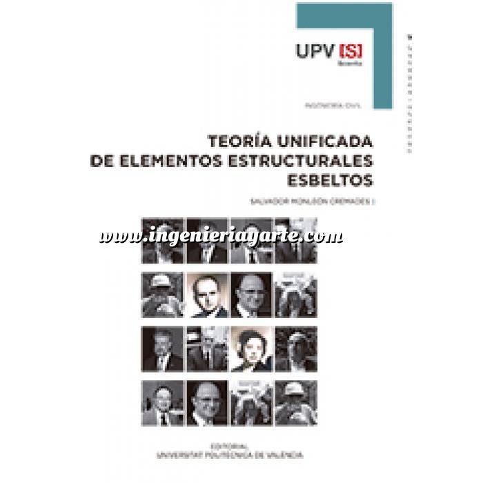 Imagen Teoría de estructuras Teoría unificada de elementos estructurales esbeltos.Aplicación a vigas,arcos,placas y láminas