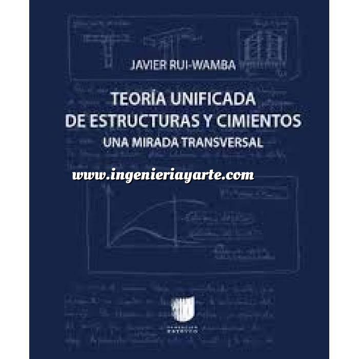 Imagen Teoría de estructuras Teoría unificada de estructuras y cimientos. Una mirada transversal