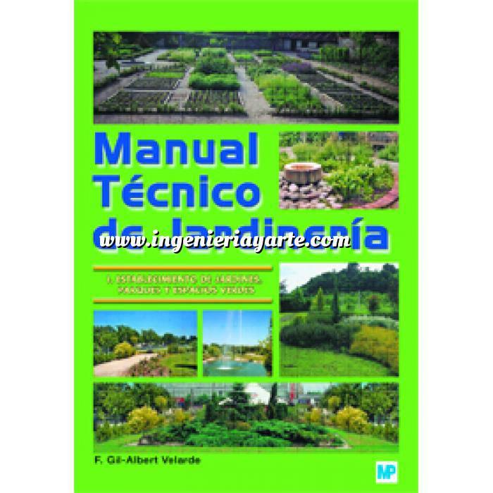 Imagen Teoría de los jardines Manual técnico de jardinería. I Establecimiento de jardines, parques y espacios verdes