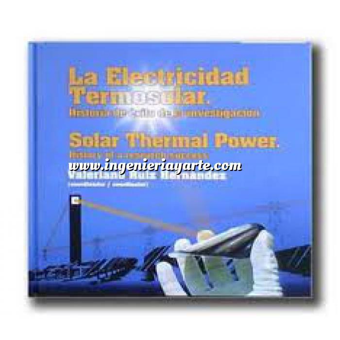 Imagen Termosolares La electricidad termosolar.Historia de éxito de la investigación