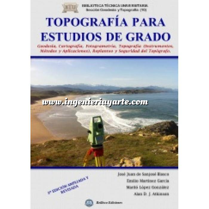 Imagen Topografía Topografía para estudios de grado. Geodesia, cartografía, topografía. Instrumentos, métodos y aplicaciones, replanteo y seguridad del topógrafo