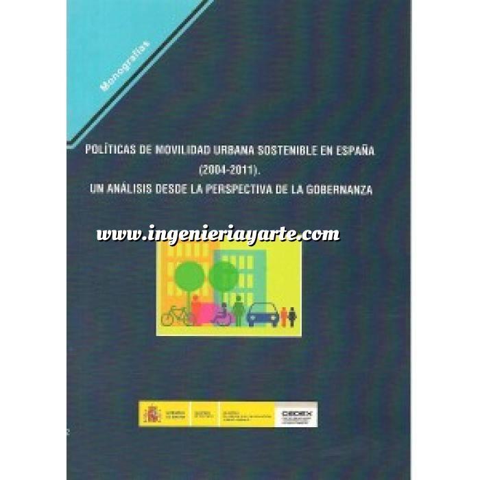 Imagen Tráfico y movilidad Políticas de Movilidad Urbana sostenible en España (2004-2011). Un análisis desde la perspectiva de la gobernanza.