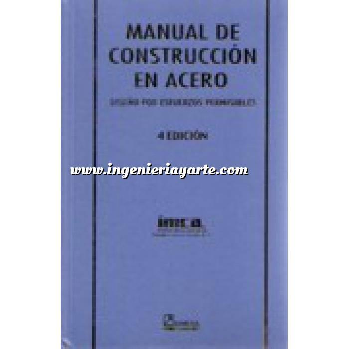 Imagen Tratados Manual de construcción en acero. Diseño por esfuerzos permisibles