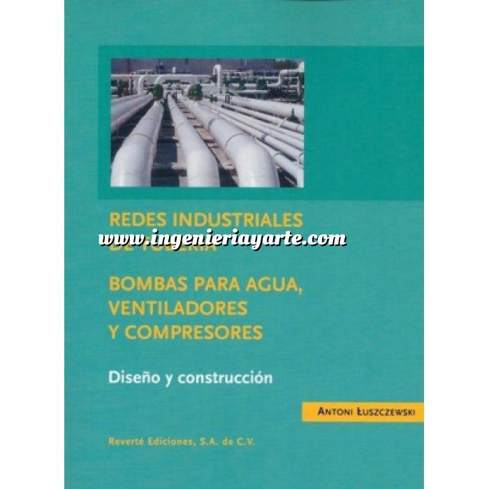 Imagen Tuberías Redes industriales de tubería. Bombas para agua, ventiladores y compresores. Diseño y construcción