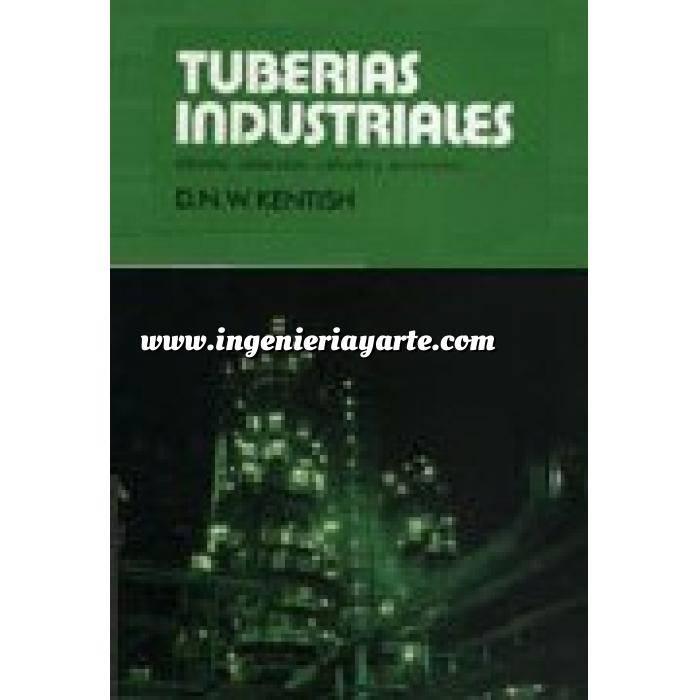 Imagen Tuberías Tuberías industriales. Diseño, selección, cálculo y accesorios