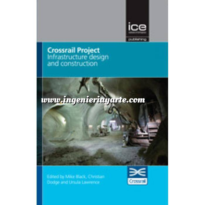 Imagen Túneles y obras subterráneas Crossrail Project: Infrastructure Design and Construction