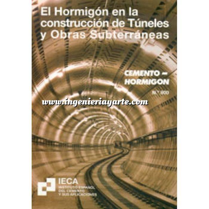 Imagen Túneles y obras subterráneas El hormigón en la construcción de túneles y obras subterráneas